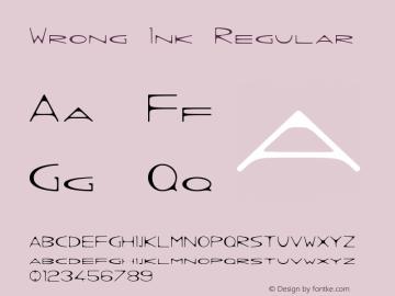Wrong Ink Regular Version 1.002 2012 Font Sample