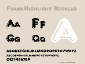 FrankHighlight Regular 001.003 Font Sample