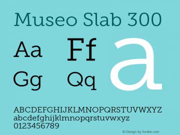 Museo Slab 300 Version 1.000 Font Sample