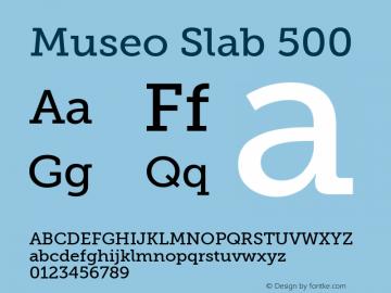 Museo Slab 500 Version 1.000 Font Sample