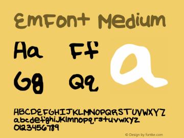 EmFont Medium Version 001.000 Font Sample