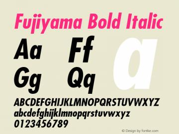 Fujiyama Bold Italic 001.003 Font Sample