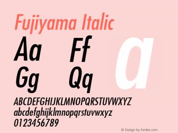 Fujiyama Italic 001.003 Font Sample