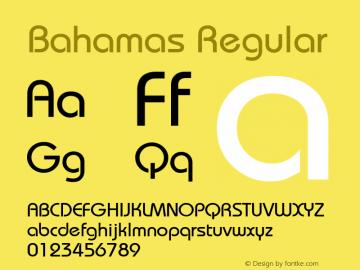 Bahamas Regular v1.0c Font Sample