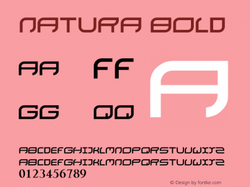 natura Bold Version 1.00 October 9, 2015, initial release Font Sample