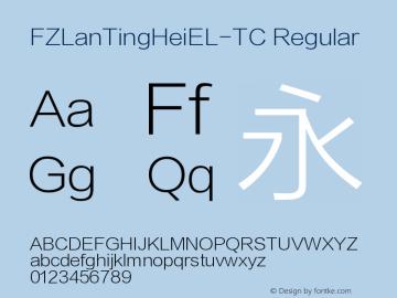 FZLanTingHeiEL-TC Regular Version 1.00 January 10, 2014, initial release Font Sample
