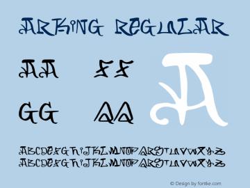 ARKING Regular Version 1.001;PS 001.001;hotconv 1.0.56;makeotf.lib2.0.21325 Font Sample