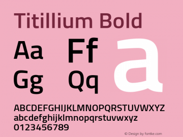 Titillium Bold Version 1.000;PS 57.000;hotconv 1.0.70;makeotf.lib2.5.55311 Font Sample