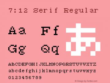 7:12 Serif Regular Version 1.0图片样张
