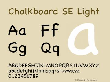 Chalkboard SE Light 10.0d1e1 Font Sample