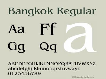 Bangkok Regular 001.003 Font Sample