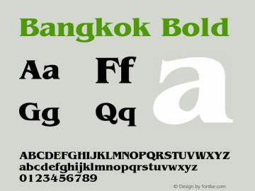 Bangkok Bold 1.0 Tue Nov 17 22:07:47 1992 Font Sample