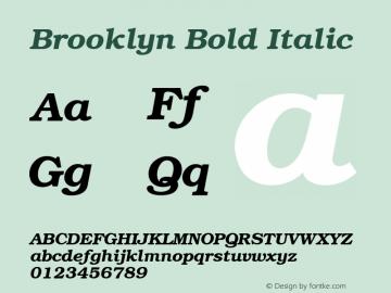 Brooklyn Bold Italic 1.0 Tue Nov 17 22:46:32 1992 Font Sample