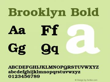 Brooklyn Bold 1.0 Tue Nov 17 22:40:02 1992 Font Sample