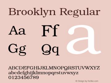 Brooklyn Regular 001.003 Font Sample
