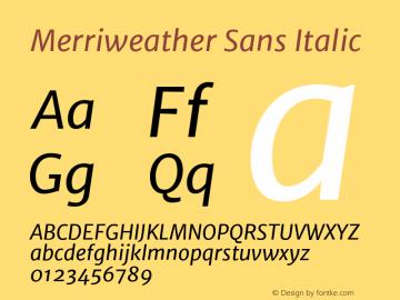 Merriweather Sans Italic Version 1.000 Font Sample