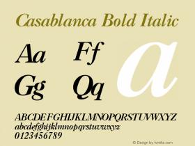 Casablanca Bold Italic 1.0 Tue Nov 17 23:32:42 1992 Font Sample