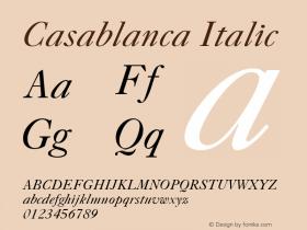 Casablanca Italic 1.0 Tue Nov 17 23:28:24 1992 Font Sample