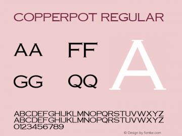 CopperPot Regular v1.0c Font Sample