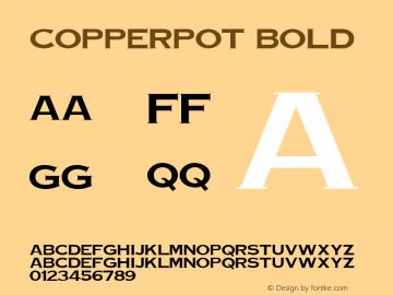 CopperPot Bold v1.0c Font Sample