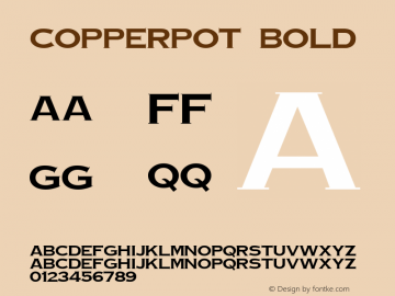 CopperPot Bold 1.0 Sat Dec 05 15:47:32 1992 Font Sample