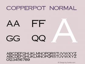 CopperPot Normal 1.0 Sat Dec 05 15:49:33 1992 Font Sample