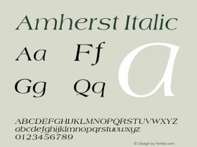Amherst Italic 1.0 Tue Nov 17 21:09:32 1992 Font Sample