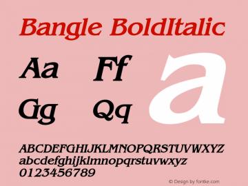 Bangle BoldItalic Altsys Fontographer 4.1 1/27/95 Font Sample