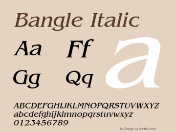 Bangle Italic Altsys Fontographer 4.1 10/31/95 Font Sample