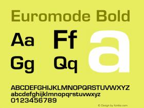 Euromode Bold 1.0 Wed Nov 18 00:51:23 1992 Font Sample