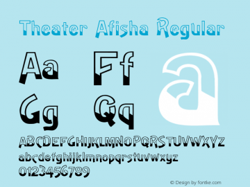 Theater Afisha Regular Version 001.000 Font Sample