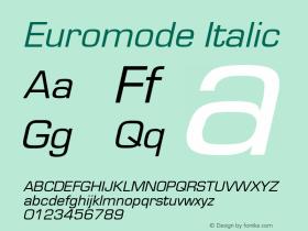 Euromode Italic 1.0 Wed Nov 18 00:53:11 1992 Font Sample