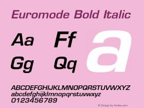 Euromode Bold Italic 001.003 Font Sample