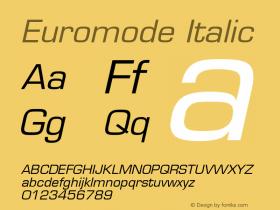 Euromode Italic 001.003 Font Sample