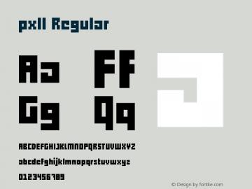 pxll Regular Version 1.00 December 18, 2012, initial release Font Sample