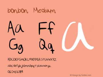 bonbon Medium Version 001.000 Font Sample