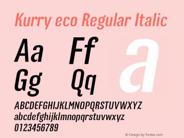 Kurry eco Regular Italic 1.000 Font Sample