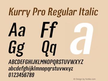 Kurry Pro Regular Italic Version 1.000 Font Sample