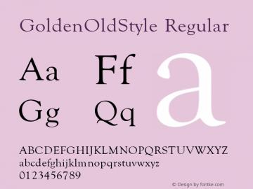 GoldenOldStyle Regular 001.003 Font Sample
