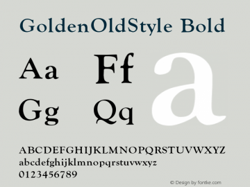 GoldenOldStyle Bold 001.003 Font Sample
