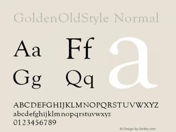 GoldenOldStyle Normal 1.0 Wed Nov 18 08:42:52 1992 Font Sample