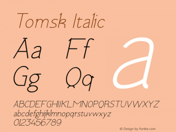 Tomsk Italic Version 1.00 January 22, 2013, initial release图片样张