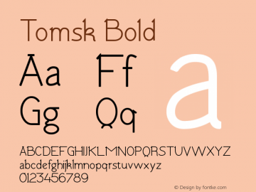 Tomsk Bold Version 1.00 January 22, 2013, initial release图片样张