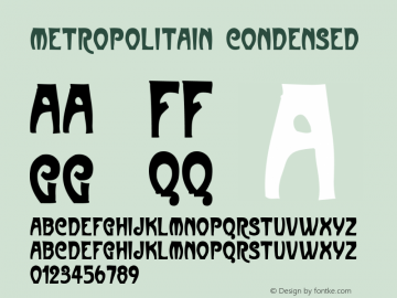 Metropolitain Condensed Converted from e:\_downl~1\fonts\_\METROPOL.TF1 by ALLTYPE Font Sample