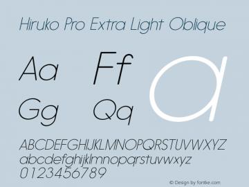 Hiruko Pro Extra Light Oblique Version 1.001 Font Sample