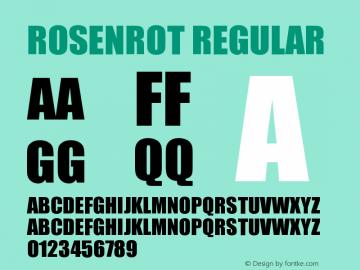 Rosenrot Regular Version 1.00 December 7, 2005, initial release图片样张
