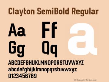 Clayton SemiBold Regular Version 1.001;PS 001.001;hotconv 1.0.70;makeotf.lib2.5.58329 Font Sample