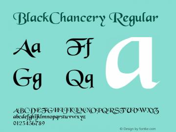 BlackChancery Regular Converted from C:\EMSTT\BLACKCHA.TF1 by ALLTYPE Font Sample