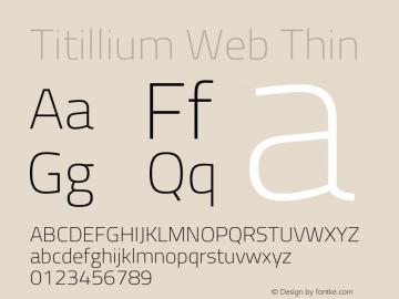 Titillium Web Thin Version 1.001;PS 57.000;hotconv 1.0.70;makeotf.lib2.5.55311 Font Sample