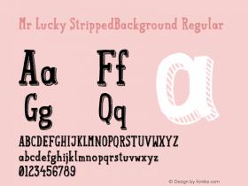 Mr Lucky StrippedBackground Regular 1.000图片样张
